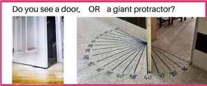 Do you see a door, OR a giant protractor?
