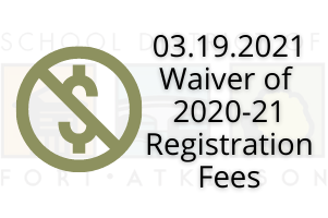 03.19.2021 Waiver of 2020-21 Registration Fees