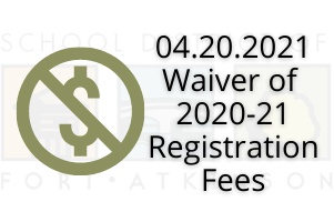 04.20.2021 Waiver of 2020-21 Registration Fees