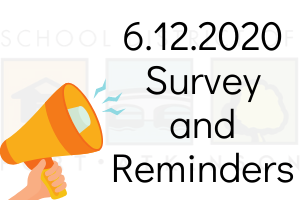 6.12.2020 Survey for Fall 2020 and Summer Reminders