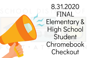 8.31.2020 Reminder - Final Chromebook Check-Out Day