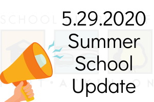 5.29.2020 Summer School Update
